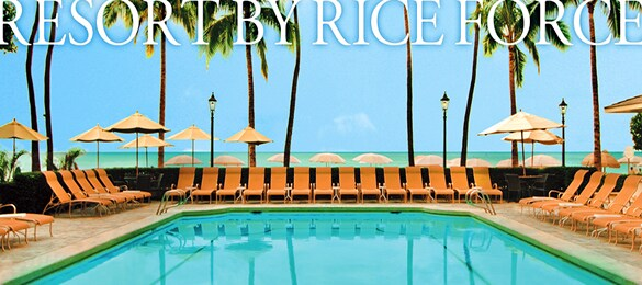RESORT BY RICE FORCE